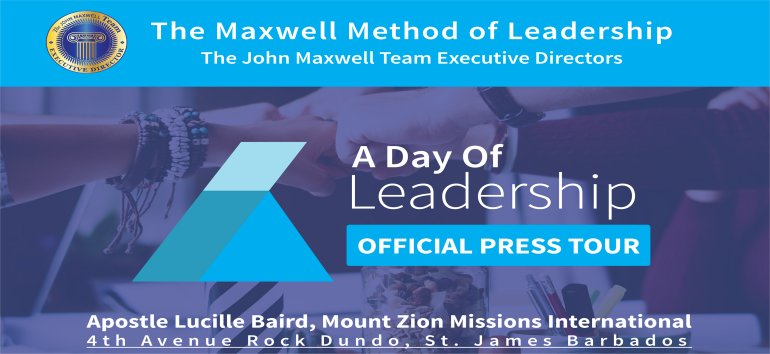 John Maxwell A Day of Leadership with Marie-Lucie Spoke Diana Kenoly and Patrick Tannis hosted by Mount Zion's Missions Inc Barbados Foursquare Church