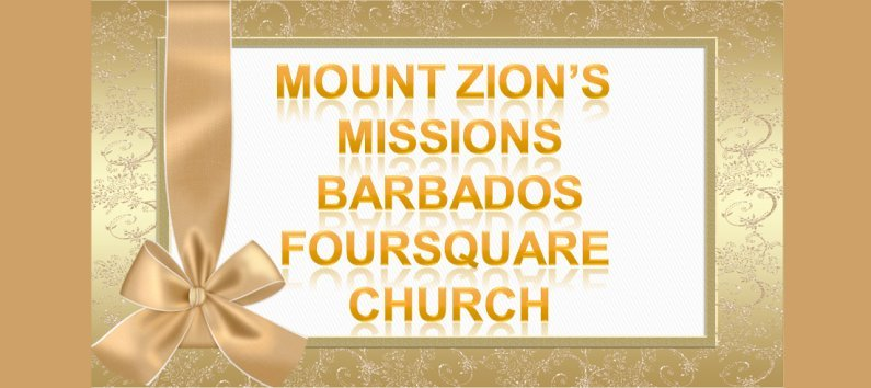 Mount Zion's Missions Inc Barbados 