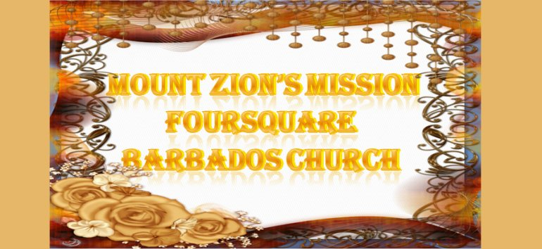 Mount Zion's Missions Inc Barbados Foursquare Church September 2019